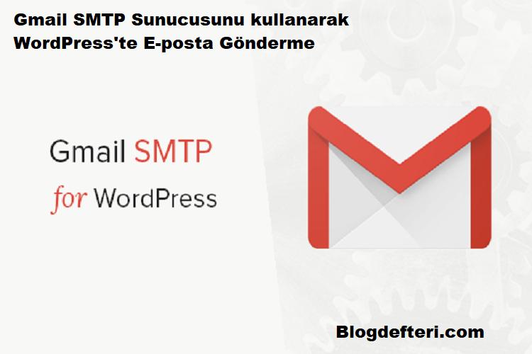 Gmail SMTP Sunucusunu kullanarak WordPress'te E-posta Gönderme