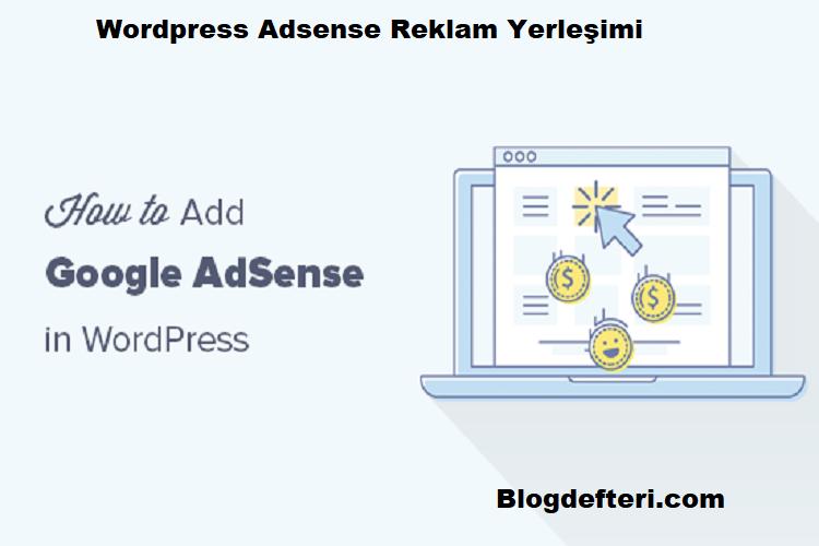 Wordpress Adsense Reklam Yerleşimi