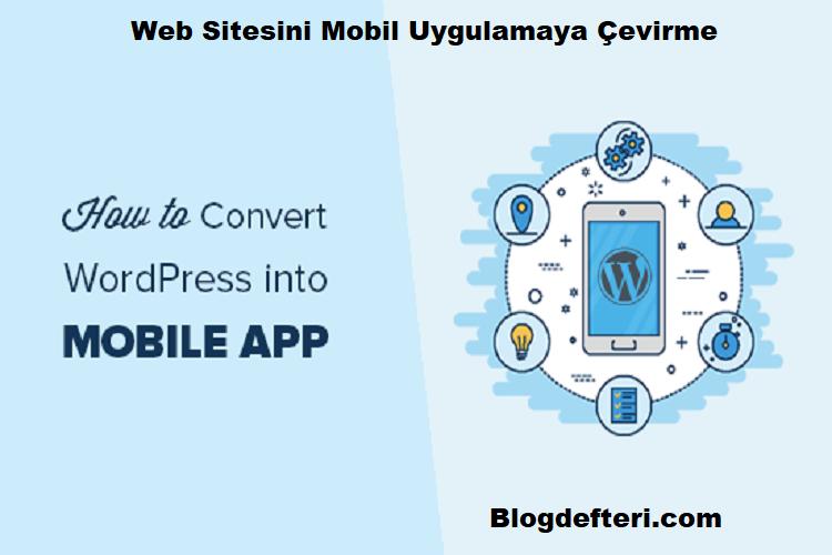 Web Sitesini Mobil Uygulamaya Çevirme