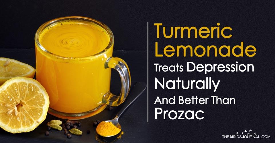 Zerdeçal Limonata Depresyonunu Prozac'tan Doğal ve Daha İyi Bir Şekilde Tedavi Ediyor