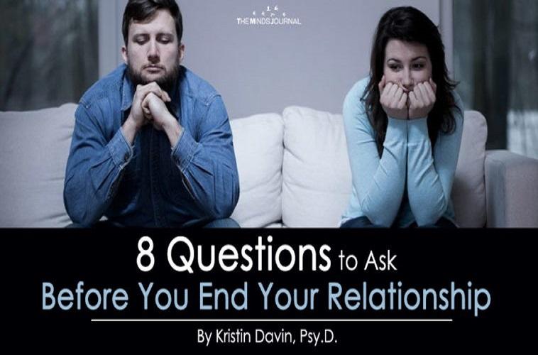 İlişkinizi Sonlandırmadan Önce Sorulacak 8 Soru