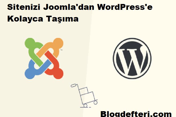 Sitenizi Joomla'dan WordPress'e Kolayca Taşıma